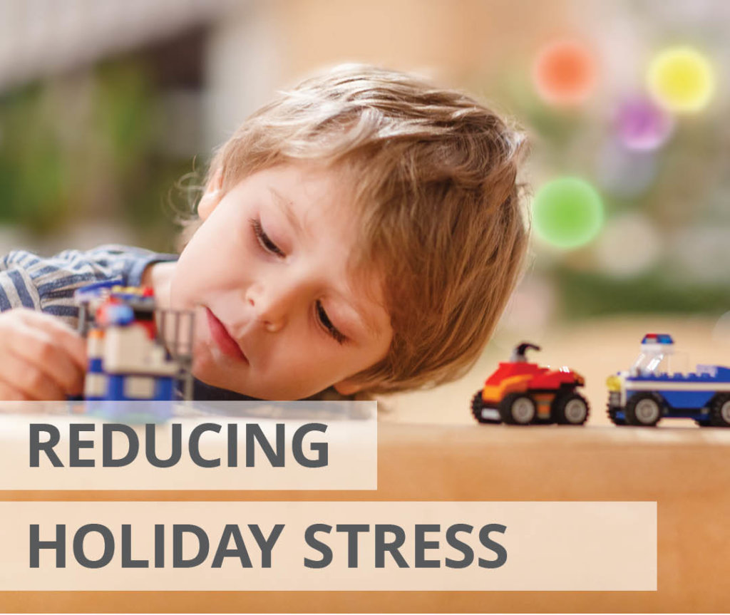 Reducing Holiday Stress for Families of Children with Autism