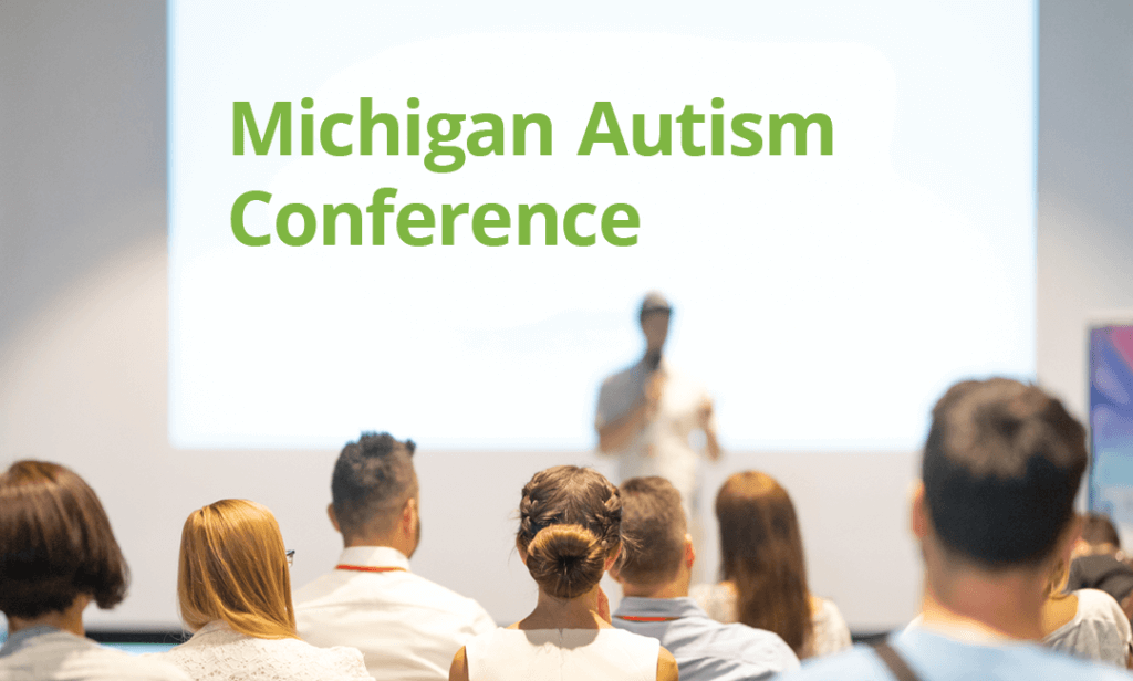 Michigan Autism Conference 2018
